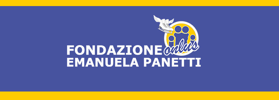 """Auguri alla Fondazione """"Emanuela Panetti"""""""